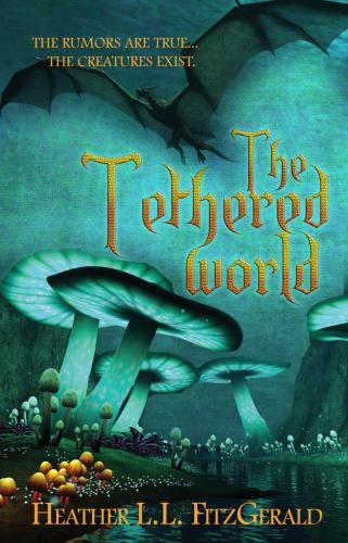 1.TheTetheredWorldBook1Final